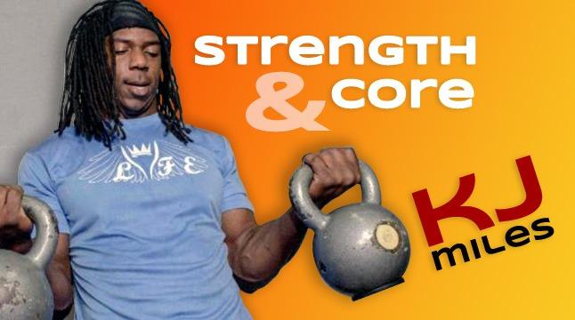 Strength & Core with KJ Miles